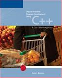 Object-Oriented Program Development Using C++ : A Class-Centered Approach, Farrell, R. and Bronson, Gary J., 0619159669