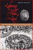 Laboring in the Fields of the Lord : Spanish Missions and Southeastern Indians, Milanich, Jerald T., 081302966X