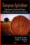 European Agriculture : Enlargement, Structural Change, CAP Reform, and Trade Liberalization, Fuller, Frank, 1600219667