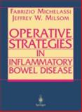 Operative Strategies in Inflammatory Bowel Disease, , 0387949666