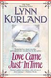Love Came Just in Time, Lynn Kurland, 0425179664