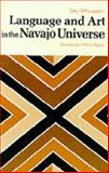 Language and Art in the Navajo Universe, Witherspoon, Gary, 0472089668