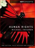 Human Rights : An Interdisciplinary Approach, Freeman, Michael A., 0745639666