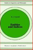 Entities and Indices, Cresswell, Maxwell J., 0792309669