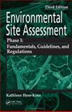Environmental Site Assessment Phase I : Regulations and Guidelines, Hess-Kosa, Kathleen, 0849379660