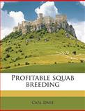 Profitable Squab Breeding, Carl Dare, 1149489669