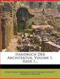 Handbuch der Architektur, Josef Durm and Hermann Ende, 1278189661