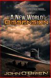 A New World: Dissension, John O'Brien, 1481969668