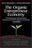 The Organic Entrepreneur Economy, Seth Meinzen, 1494839660