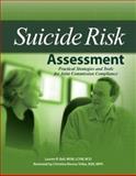 Suicide Risk Assessment, Lauren R. Ball, 1578399661