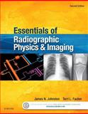 Essentials of Radiographic Physics and Imaging 2nd Edition