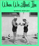 When We Liked Ike, Barbara Norfleet, 0393019667