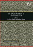 The Ashgate Handbook of Legal Translation, Chang, Le and Sin, King Kui, 1409469662
