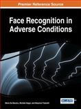 Face Recognition in Adverse Conditions, Maria De Marsico, 1466659661