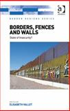 Borders Fences and Walls State of Insecurity?, , 1472429664