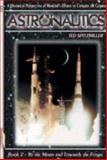 Astronautics: Book 2, Ted Spitzmiller, 1894959663