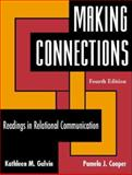 Making Connections : Readings in Relational Communication, , 1931719667