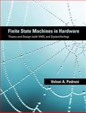 Finite State Machines in Hardware : Theory and Design (with VHDL and SystemVerilog), Pedroni, Volnei A., 0262019663