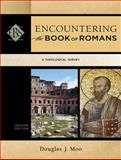 Encountering the Book of Romans : A Theological Survey, Moo, Douglas J., 0801049660