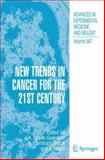 New Trends in Cancer for the 21st Century, , 1402049668