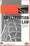 Fundamentals of Construction Law, Fred D. Wilshusen and Carina Y. Enhada, 1570739668