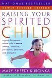 Raising Your Spirited Child, Mary Sheedy Kurcinka and Mary S. Kurcinka, 0060739665