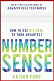 Numbersense: How to Use Big Data to Your Advantage, Fung, Kaiser, 0071799664
