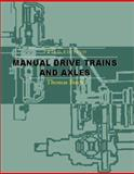 Manual Drive Trains and Axles, Birch, Tom, 0130339660