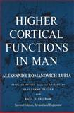 Higher Cortical Functions in Man, Luria, A. R., 0306109662