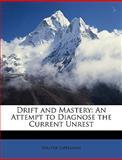 Drift and Mastery, Walter Lippmann, 1146629664