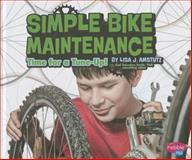 Simple Bike Maintenance, Lisa J. Amstutz, 1476539669