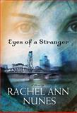 Eyes of a Stranger, Nunes, Rachel, 1590389662