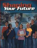 Shaping Your Future, Eubanks, Eddye and Sasse, Connie R., 0026379678