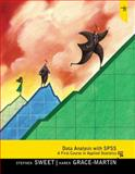 Data Analysis with SPSS : A First Course in Applied Statistics, Sweet, Stephen A. and Grace-Martin, Karen, 0205019676