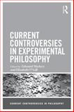 Current Controversies in Experimental Philosophy, , 0415519675