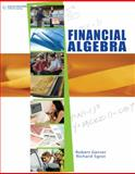 Financial Algebra, Student Edition, Gerver, Robert K. and Sgroi, Richard J., 0538449675