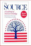 The Source : A Guidebook of American Genealogy, , 0916489671