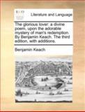 The Glorious Lover, Benjamin Keach, 114071967X