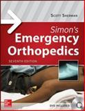 Simon's Emergency Orthopedics (Book and DVD), Sherman, Scott, 0071819673