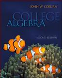 Combo: College Algebra with ALEKS User Guide & Access Code 1 Semester, Coburn and Coburn, John, 0078089670