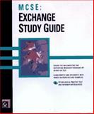 MCSE Exchange 5 Study Guide, Easlick, Richard and Chellis, James, 0782119670