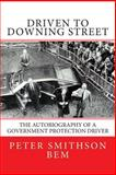 Driven to Downing Street, Peter Smithson, 1499599676