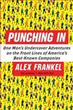 Punching In, Alex Frankel, 0060849673