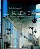 Juha Leiviska : And the Continuity of Finnish Modern Architecture, Quantrill, Malcolm, 0471489670