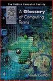 A Glossary of Computing Terms, British Computer Society, 0582369673