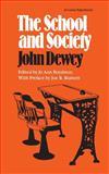 The School and Society, Dewey, John, 080930967X