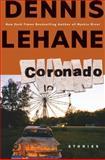 Coronado, Dennis Lehane, 006113967X