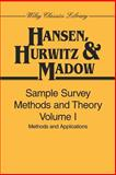 Sample Survey Methods and Theory, Methods and Applications, Hansen, Morris H. and Hurwitz, William N., 0471309672