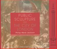 Public Sculpture of the City of London 9780853239673