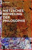 Nietzsches Befreiung der Philosophie : Kontextuelle Interpretation des V. Buchs der 'Fröhlichen Wissenschaft', Stegmaier, Werner, 3110269678